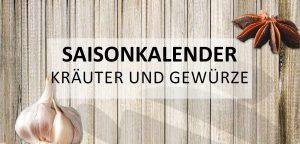 Saisonkalender Kraeuter Gewuerze