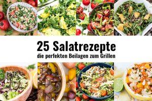Die 25 besten Salatrezepte zum Grillen